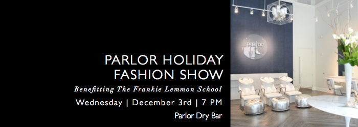 Parlor Holiday Fashion Show Event